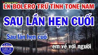 karaoke-nhac-song-bolero-tru-tinh-tone-nam-sau-lan-hen-cuoi-hoa-no-ve-dem
