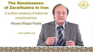 رنسانس زرتشتی در ایران آقای خسرو خزاعی به انگلیسی