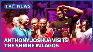 Anthony Joshua visits Afrika Shrine in Lagos Meets Femi Kuti