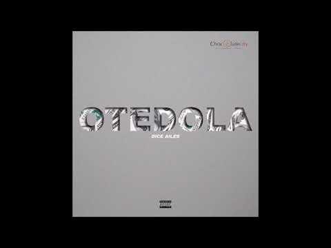 Dice Ailes - Otedola | Official Audio