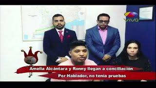 Amelia Alcántara y Ronny llegan a conciliación por hablador, no tenían pruebas