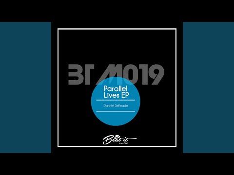Parallel Lives - Original Mix