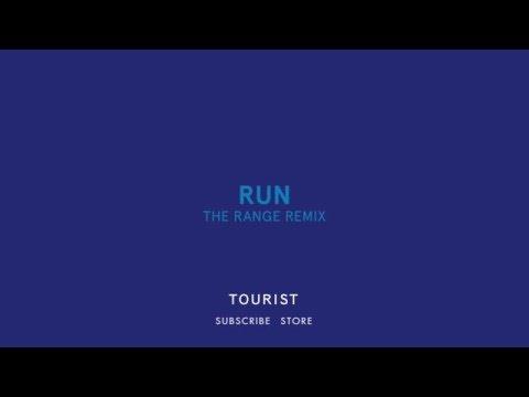 Tourist - Run (The Range Remix)