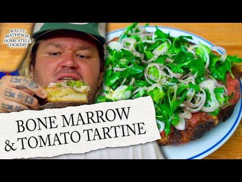 Bone Marrow & Tomato Tartine | Home Style Cookery with Matty Matheson Ep. 9