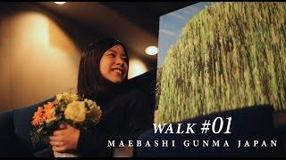 Maebashi Japan  city photos : WALK#01 MAEBASHI GUNMA JAPAN