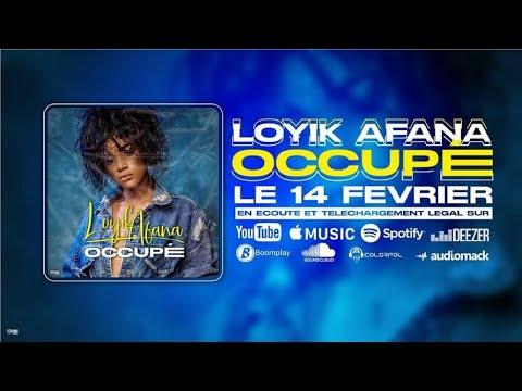 LOYIK AFANA - Occupé (Lyric Vidéo | Prod. by IVO)