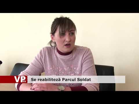 Se reabilitează Parcul Soldat