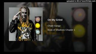 Chainz - On My Grind