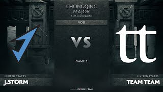 J.Storm vs Team Team, Game 2, NA Qualifiers The Chongqing Major