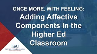 Professional Development - Adding Affective Components in the Higher Ed Classroom