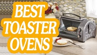 HI, Thanks for watch this video. Here is 10 best Toaster Ovens that you watch in this video: ► ► http://www.kitchenzon.com/product/best-toaster-ovens/ 10. Br...
