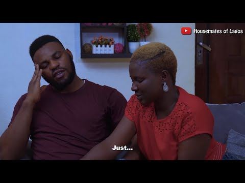 "HOUSEMATES OF LAGOS | Season1 | Ep. 11: ""Seduction"""