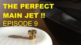3. BEST JET FOR YOUR CARB ( FASTER SCOOTER - EPISODE 9 )