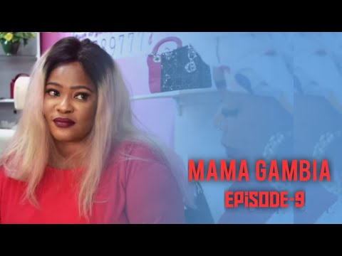 MAMA GAMBIA - The Latest Gambian Drama Series (Episode-9)