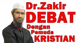 Video Dr Zakir Bedebat Dengan Pemuda Kristian Sehingga TERDIAM!!! Dr Zakir Naik Malay Subtitle MP3, 3GP, MP4, WEBM, AVI, FLV Juni 2019