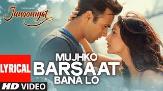 Nonton Mujhko Barsaat Bana Lo Full Song With Lyrics   Junooniyat   Pulkit Samrat  Yami Gautam   T Series Film Subtitle Indonesia Streaming Movie Download
