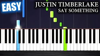 Justin Timberlake - Say Something ft. Chris Stapleton - EASY Piano Tutorial by PlutaX
