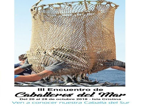 """Presentación """"III Encuentro Caballeros del Mar de Isla Cristina"""""""