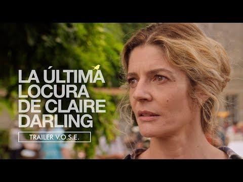 La última locura de Claire Darling - Tráiler subtitulado al español?>