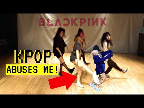 [EP. 2] Kpop Abuses Me Ft. BLACKPINK AS IF IT'S YOUR LAST!