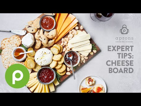 Fresh Cheese Board – Publix Aprons® Cooking School Online