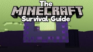 Building a Base Below The End! • The Minecraft Survival Guide (Tutorial Let's Play) [Part 259]