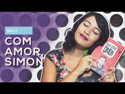 EU LI: Com amor, Simon - Becky Albertalli + SORTEIO! | All About That Book |