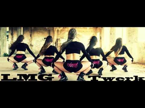 LMG -  Twerk