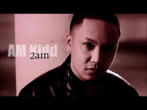 2AM – AM Kidd