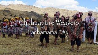 Chahuaytire Weavers - Pachamama Day