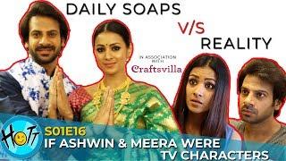 Video Daily Soaps v/s Reality | Couple of Mistakes | S01E16 | Karan Veer Mehra | Barkha Sengupta MP3, 3GP, MP4, WEBM, AVI, FLV Oktober 2018