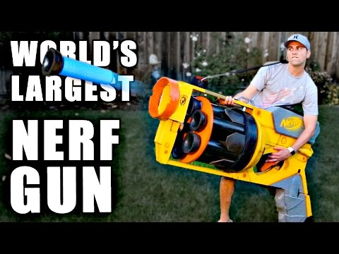 Biggest Nerf Gun Ever