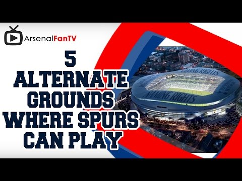 alternative - 5 Alternative Grounds Where Spurs Can Play !!! All Arsenal fans have been touched by the plight of Tottenham Hotspurs and their struggle to find somewhere to play while they build a new stadium....