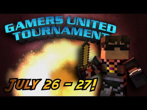 tournament - THE GAMERS UNITED TOURNAMENT IS HERE! PITTING BIG NAMES IN BRAWLS TO THE DEATH! JOIN SOME OF THE BIGGEST NAMES IN MINECRAFT AND WORLD OF WARCRAFT TO SEE WHO ...