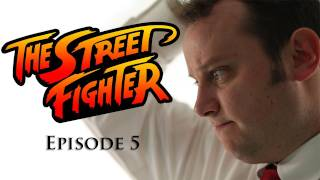 The Street Fighter - Episode 5 - TGS