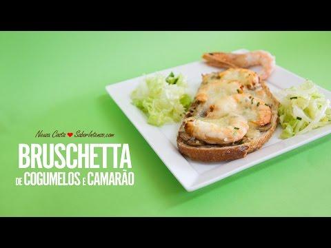 Receita de Bruschetta de Cogumelos e Camarão