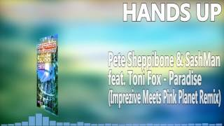 "Pete Sheppibone & SashMan feat. Toni Fox - Paradise (Imprezive Meets Pink Planet Remix Edit)Remix Edition:►iTunes: http://po.st/iTunesParadiseRemixes ►Amazon: http://po.st/AmazonParadiseRemixes ►Spotify: http://po.st/SpotifyParadiseRemixesShoplinks:►iTunes: http://po.st/iTunesParadise ►Amazon: http://po.st/AmazonParadise ►Spotify: http://po.st/SpotifyParadise Social Media Links:►PeteSheppibone:https://www.facebook.com/PeteSheppibone/ ►SashMan:https://www.facebook.com/SashManMusic/ ►ToniFoxMusic:https://www.facebook.com/ToniFoxMusic/ ►SonicFlashRecords:https://www.youtube.com/user/SonicFlashRecords Hands Up Music 4everSubscribe and let's keep this best genre allways aliveOur Official Facebook page::►►► https://www.facebook.com/pages/HANDS-UP-MUSIC-DJ/143182195844829-------------------------Release Information:Pete Sheppibone, SashMan and Toni Fox close in for the next summer hit: ""Paradise"" is the HandsUp bomb of this triple team. Simultaneously with the release of the popular Technobase FM Vol. 16 CD compilation, the established record label Sonic Flash releases the Original Mixes now. A phat remix release will follow, soon!It would not be odd to think that Pete Sheppibone & SashMan feat. Toni Fox position themselves as a fixed music band, after releasing the third song in this exact collaboration after ""Hello Happiness"" and ""Love"". In fact, they are three single artists, though, who decided to keep this project running, as the collaboration just works especially well for the artists and the fan base. ""Don't change a winning team"" suits well for this cooperation. Pete Sheppibone and SashMan provide the instrumental; Toni Fox writes and records the vocals with her song writer; the Sonic Art Mastering studio puts its hands on for the finishing touches. Finally, Sonic Flash as a well-known HandsUp label is the ideal platform to present and distribute the songs.While SashMan gained wider recognition in the HandsUp genre since this collaboration, Pete Sheppibone and Toni Fox are both established artists in the scene. Pete Sheppibone celebrates his 10-year anniversary this year, as he had his first appearance with the remix for Accuface – ""Let Your Mind Fly"" in 2007. Just one year later, he had his first massive hit with the remix for Accuface' ""Red Sky"", which also rocked the Melbourne Shuffle scene in Australia and which was rightly featured on the recently published Future Trance Best of 20 Years. 2009 was the release of the first of meanwhile seven successful Pete Sheppibone singles; ""Yes We Can!"". Toni Fox has become indispensable in the HandsUp scene since her first appearance in 2012. Highlights of her vocalist career have been collaborations with Gainworx (""45 Seconds"", ""Like A Freefall""), Quickdrop (""24 Hours Happiness""), Aiden Dearing (""Let Me Be"") and, certainly, with Pete Sheppibone & SashMan (""Love"", ""Hello Happiness"", and now ""Paradise""), which were all released on Sonic Flash, respectively its partner label Metrophonic Resistance.""Paradise"" underscores once more that HandsUp music stands for a cheerful mood and positive vibes. This is mirrored by the lyrics, melodies and harmonies.The Original Mixes of Pete Sheppibone & SashMan feat. Toni Fox – ""Paradise"" are now available in all download stores and streaming services through Sonic Flash!"