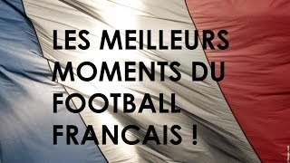 Video Les Moments les Plus Forts du Football Français MP3, 3GP, MP4, WEBM, AVI, FLV Oktober 2017