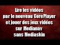 Lire les vidéos et jouer des jeux sur Medianav 4.0.6 sans Mediaskin