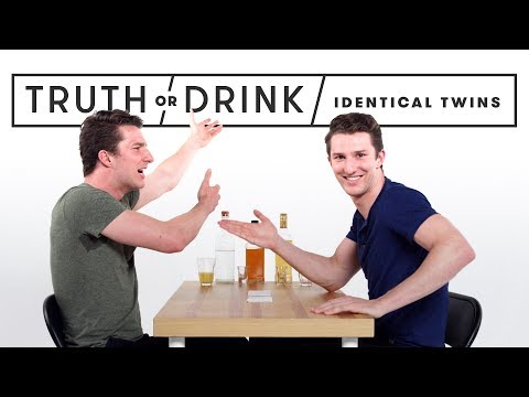 Identical Twins Play Truth or Drink