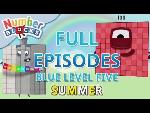 #SummerLearning Numberblocks - Blue Level Five | Full Episodes 1-3 | Learn to Count #WithMe