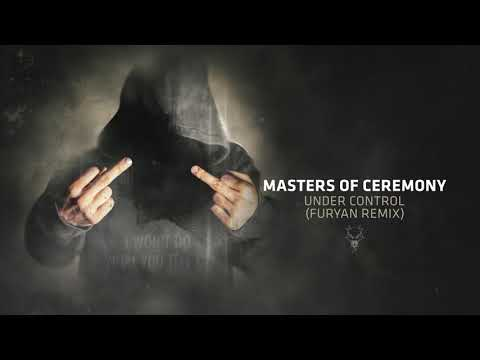 Masters of Ceremony - Under Control (Furyan Remix)