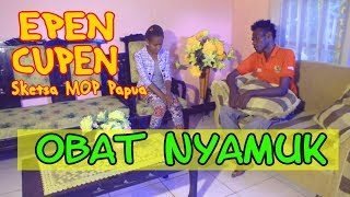 Video EPEN CUPEN 8 Mop Papua : OBAT NYAMUK MP3, 3GP, MP4, WEBM, AVI, FLV November 2018