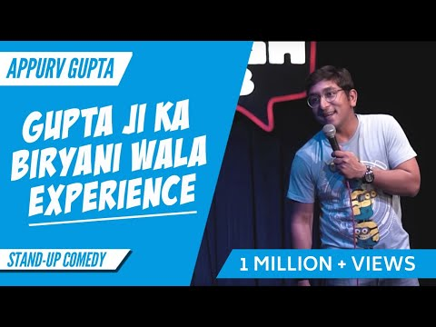 GuptaJi Ka Biryani Wala Experience - Stand Up Comedy by Appurv Gupta