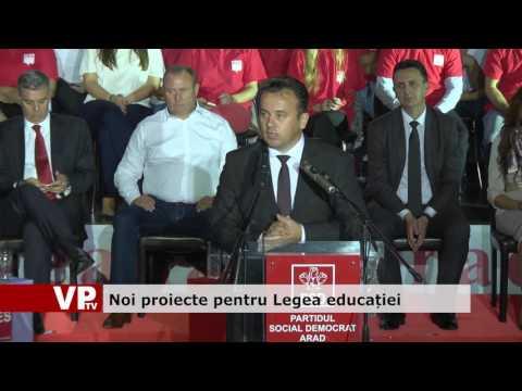 Noi proiecte pentru Legea educației