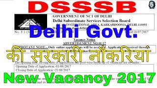 DSSSB 2017 Recruitment Notication for 1074 Posts New Vacancy Notice - DSSSB Advertisement No. 01/17 No. F.1 (343 )...