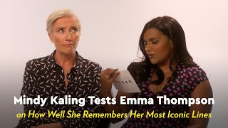 Mindy Kaling Tests Emma Thompson on Her Most Iconic Move Lines by POPSUGAR Girls' Guide