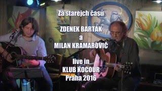 """Video Zdenek Barták a Milan Kramarovič """"Za starejch časů"""" HD"""