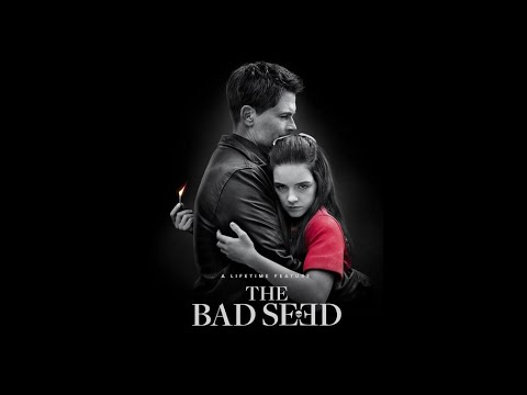 The Bad Seed (2018)   Horror/Mystery    Story plot explanation