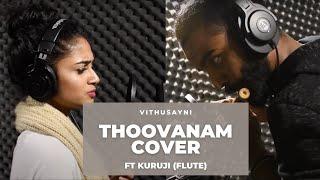 Download Lagu Thoovanam | Music Cover | Vithusayni Paramanathan ft. Kuruji Mp3